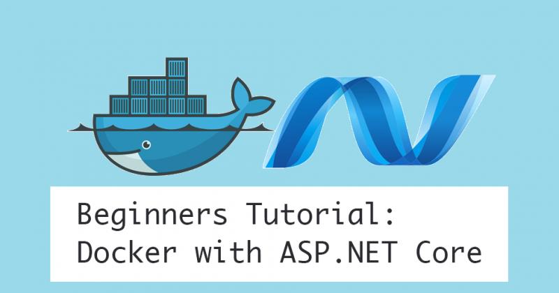 ASP.NET For Beginners – ASP.NET Core with Docker